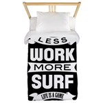 Less work more Surf Twin Duvet