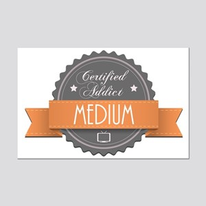Certified Addict: Medium Mini Poster Print