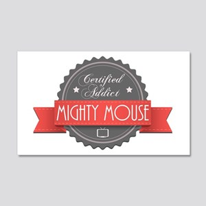 Certified Addict: Mighty Mouse 22x14 Wall Peel