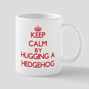 Keep calm by hugging a Hedgehog Mugs