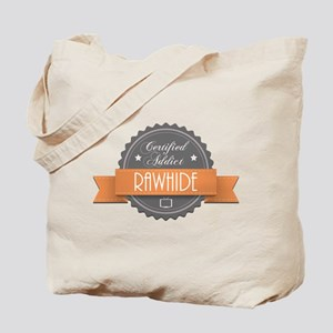Certified Addict: Rawhide Tote Bag