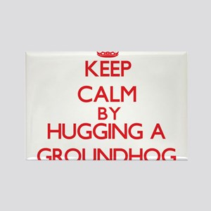 Keep calm by hugging a Groundhog Magnets