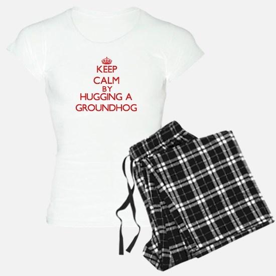 Keep calm by hugging a Groundhog Pajamas