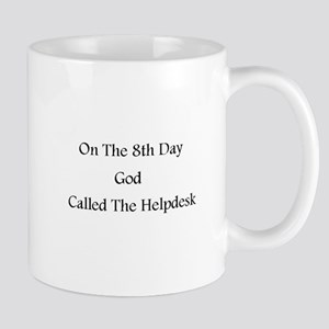 On the 8th day, God called the Helpdesk Mugs