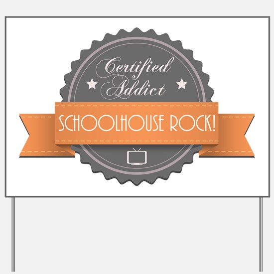 Certified Addict: Schoolhouse Rock! Yard Sign