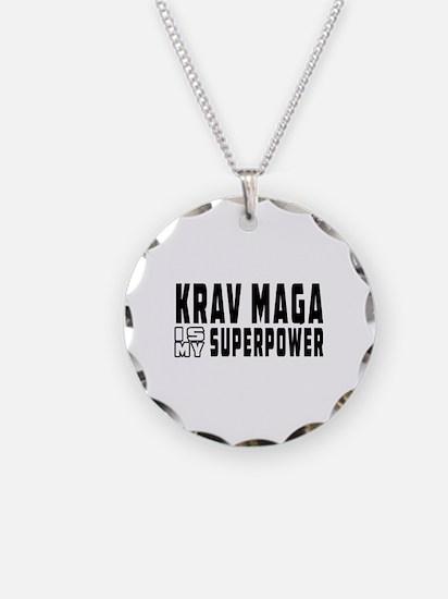 Krav Maga Is My Superpower Necklace