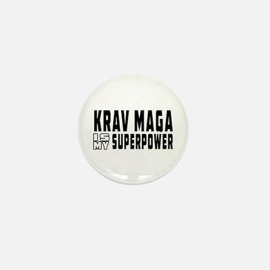Krav Maga Is My Superpower Mini Button
