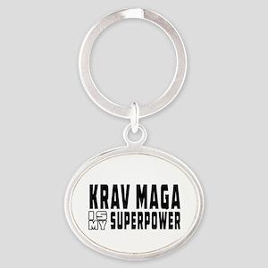 Krav Maga Is My Superpower Oval Keychain