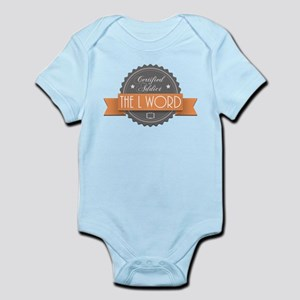 Certified Addict: The L Word Infant Bodysuit