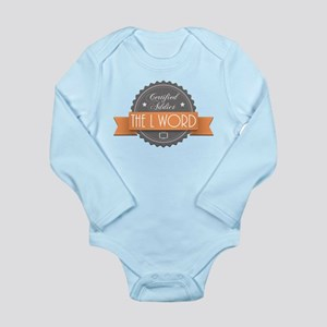 Certified Addict: The L Word Long Sleeve Infant Bo