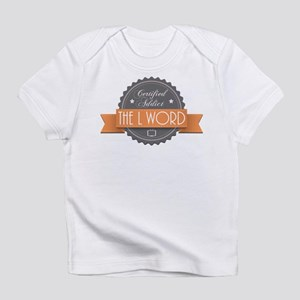 Certified Addict: The L Word Infant T-Shirt