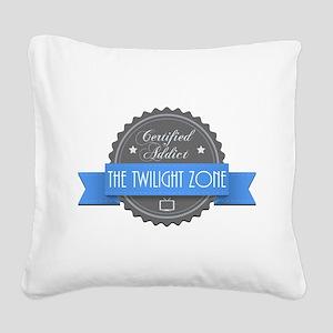 Certified Addict: The Twilight Zone Square Canvas