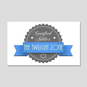 Certified Addict: The Twilight Zone 22x14 Wall Pee