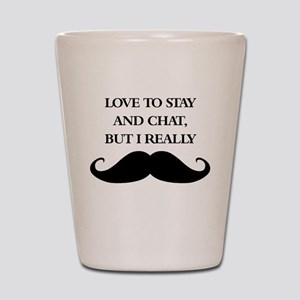 I Really Mustache Shot Glass