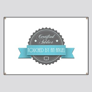 Certified Addict: Touched by an Angel Banner