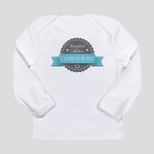 Certified Addict: Touched by an Angel Long Sleeve