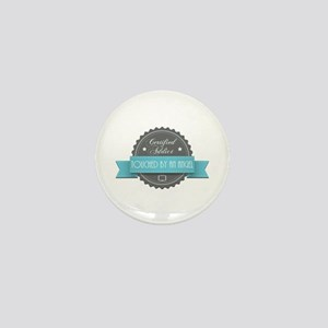 Certified Addict: Touched by an Angel Mini Button