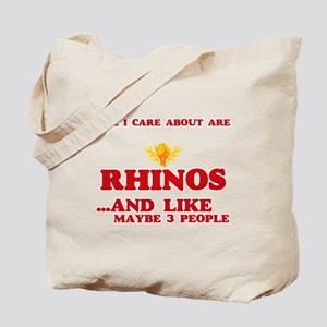 All I care about are Rhinos Tote Bag