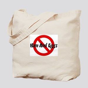 Anti Ham And Eggs Tote Bag