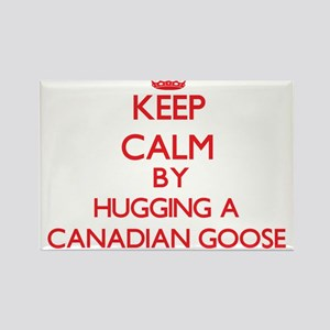 Keep calm by hugging a Canadian Goose Magnets