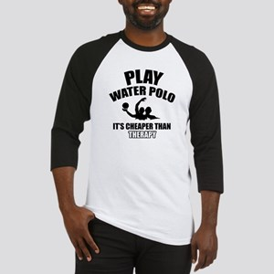 water polo is my therapy Baseball Jersey