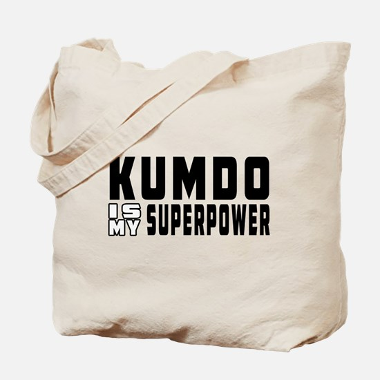 Kumdo Is My Superpower Tote Bag