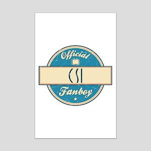 Official CSI Fanboy Mini Poster Print
