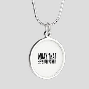 Muay Thai Is My Superpower Silver Round Necklace
