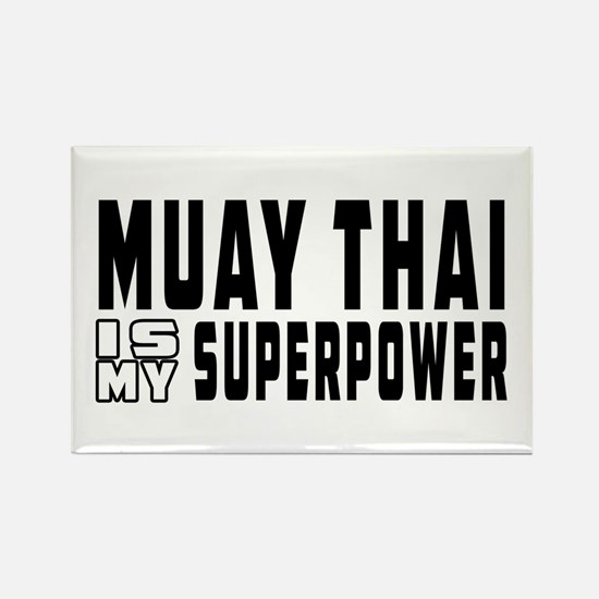 Muay Thai Is My Superpower Rectangle Magnet