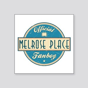 "Official Melrose Place Fanboy Square Sticker 3"" x"