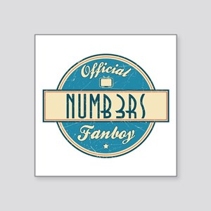 """Official Numb3rs Fanboy Square Sticker 3"""" x 3"""""""
