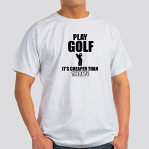 golf is my therapy Light T-Shirt