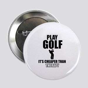 """golf is my therapy 2.25"""" Button"""
