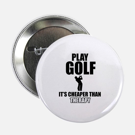 "golf is my therapy 2.25"" Button"
