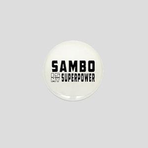 Sambo Is My Superpower Mini Button