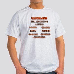 Cleveland Still Looking for a Leader Light T-Shirt