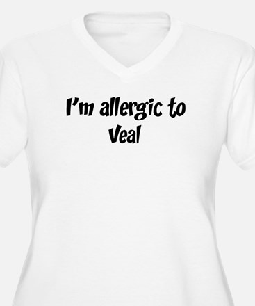 Allergic to Veal T-Shirt