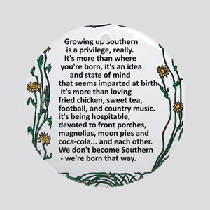 Growing up Southern Ornament (Round)