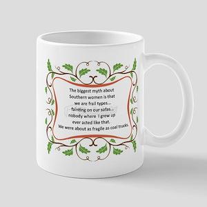 Fragile Southern Women Mug