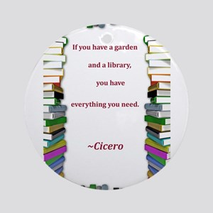 garden and a library Ornament (Round)