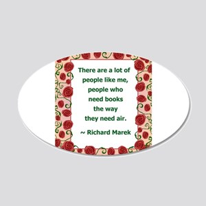 people who need books 20x12 Oval Wall Decal