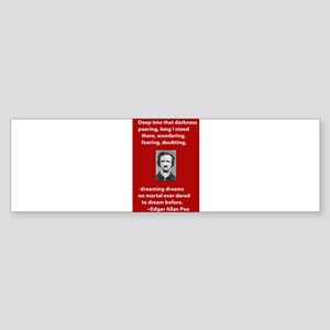 Edgar-Allan-Poe-Quote 2 copy Sticker (Bumper)