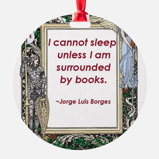 surrounded by books.jpg Ornament