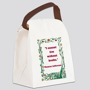 jefferson without books Canvas Lunch Bag