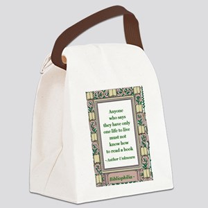 one life to live 2 Canvas Lunch Bag