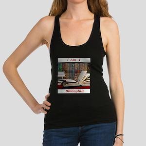 I am a bibliophile Racerback Tank Top
