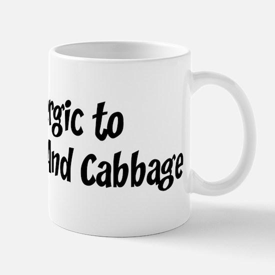 Allergic to Corned Beef And C Mug