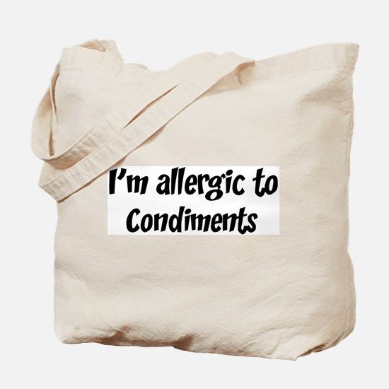 Allergic to Condiments Tote Bag
