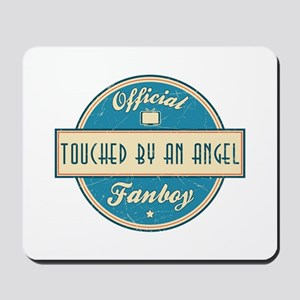 Official Touched by an Angel Fanboy Mousepad