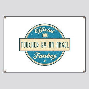 Official Touched by an Angel Fanboy Banner